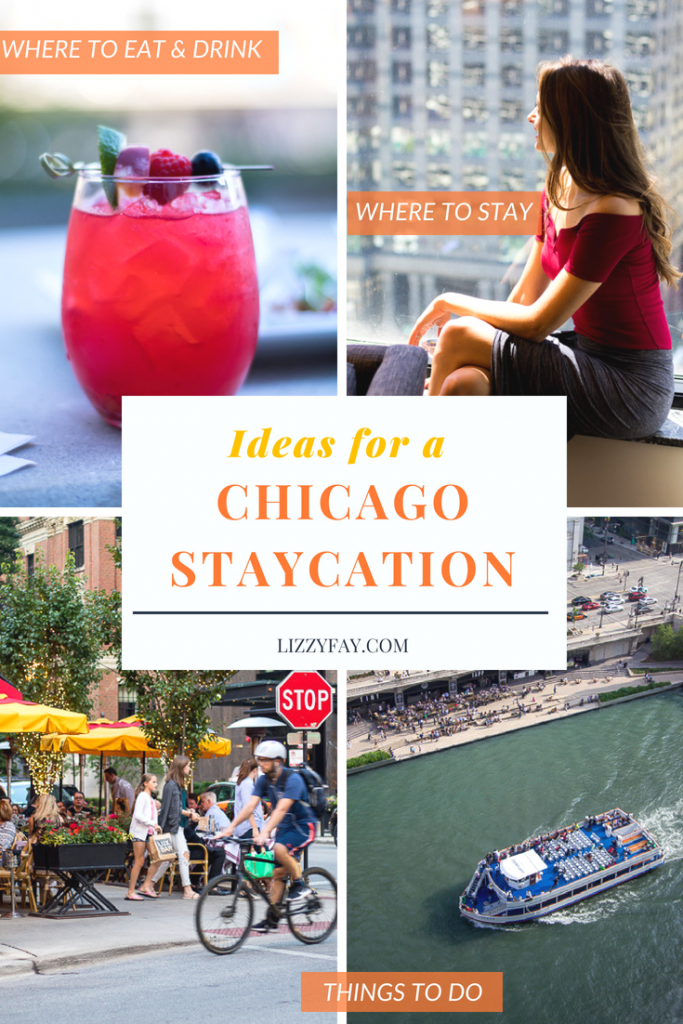 Chicago staycation ideas