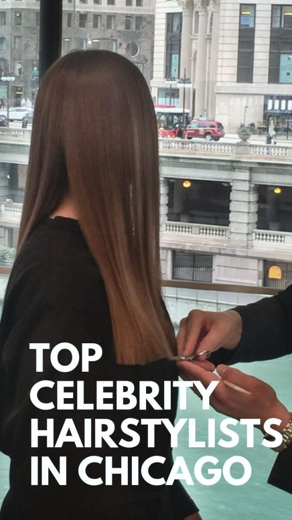Top Chicago celebrity hairstylists